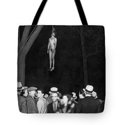 The Lynching Of A Murderer Tote Bag