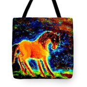 The Magic Horse Will Talk To You But Will You Understand  Tote Bag