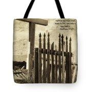 The Narrow Gate Tote Bag