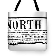 The North Star, 1847 Tote Bag