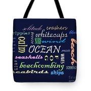 The Ocean Is... Tote Bag