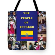 The People Of Ecuador Collage Tote Bag