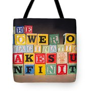 The Power Of Imagination Makes Us Infinite Tote Bag