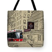 The Royal Alex On King Street Tote Bag