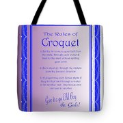 The Rules Of Croquet  Tote Bag