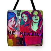 The Runaways - Up Close Tote Bag