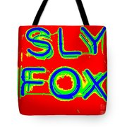 The Sly Fox Tote Bag