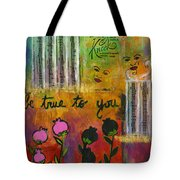 The Song Of My Own Belief Tote Bag