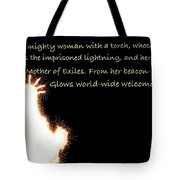 A Mighty Woman The Statue Of Liberty Tote Bag