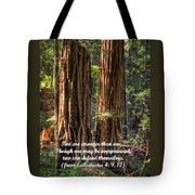The Strength Of Two - From Ecclesiastes 4.9 And 4.12 - Muir Woods National Monument Tote Bag