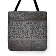 The Test Of Our Progress Tote Bag