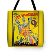 The Tin Woodsman Of Oz Tote Bag