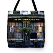 The Watered Down Pint Tote Bag