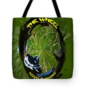 The Wheel Keeps Turning Tote Bag
