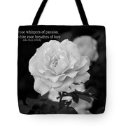 The White Rose Breathes Of Love Tote Bag