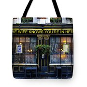 The Wife Knows Pub Tote Bag