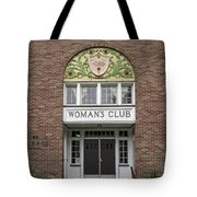 The Womans Club Bids You Welcome Tote Bag by Daniel Hagerman