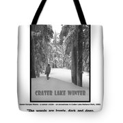 The Woods Are Lovely Tote Bag