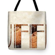 The Word Is Muffins Tote Bag