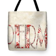 The Word Is Peppermints Tote Bag