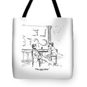Then Don't Think Tote Bag