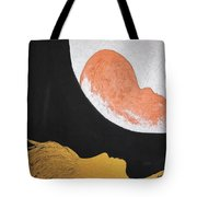 ..then The Moon Come To Kiss Good Bye... Tote Bag