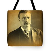 Theodore Teddy Roosevelt Portrait And Signature Tote Bag