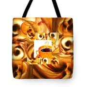 There Is A Coffee At The End Of The Tunnel  Tote Bag
