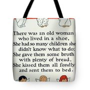 There Was An Old Women Who Lived In A Shoe Tote Bag