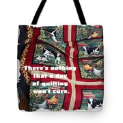 There's Nothing That A Day Of Quilting Won't Cure Tote Bag