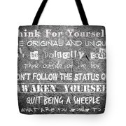 Think For Yourself - Graffiti Art Tote Bag by Absinthe Art By Michelle LeAnn Scott