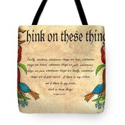 Think On These Things Fraktur Tote Bag