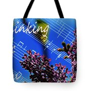 Thinking Of You  - Memories - Music Tote Bag