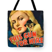 This Gun For Hire  Tote Bag