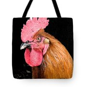this Rooster Means Business Tote Bag