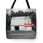 This Way To Mexico Tote Bag