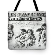 Three Dollar Bill, 1856 Tote Bag