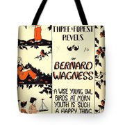 Three Forest Fevels Tote Bag