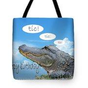 Tic Tic Tic Tote Bag