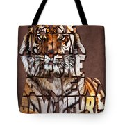Tiger Majesty Typography Art Tote Bag
