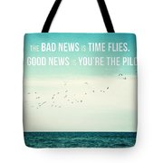 Time Flies Tote Bag by Lisa Russo