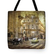 Time Traveling In Palermo - Sicily Tote Bag