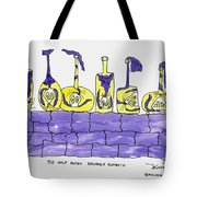 Tis Six Drunken Knights Tote Bag