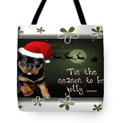 'tis The Season To Be Jolly Holiday Greetings Tote Bag