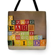 To Conquer Fear Is The Beginning Of Wisdom Tote Bag