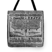 'to Counterfeit Is Death Tote Bag