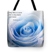 To Every Thing There Is A Season Tote Bag