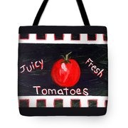 Tomatoes Market Sign Tote Bag