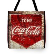 Tome Coca Cola Classic Vintage Rusty Sign Tote Bag