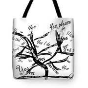 Tree Yes Tree Tote Bag